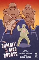 """The Dummy vs the Mad Robots • <a style=""""font-size:0.8em;"""" href=""""http://www.flickr.com/photos/96554698@N02/14953343509/"""" target=""""_blank"""">View on Flickr</a>"""