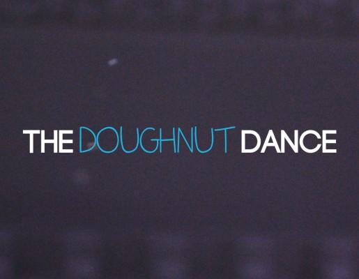 The Doughnut Dance