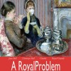 """A Royal Problem • <a style=""""font-size:0.8em;"""" href=""""http://www.flickr.com/photos/96554698@N02/9042925010/"""" target=""""_blank"""">View on Flickr</a>"""