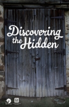 "Discovering the Hidden • <a style=""font-size:0.8em;"" href=""http://www.flickr.com/photos/96554698@N02/9040709471/"" target=""_blank"">View on Flickr</a>"