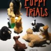 """The Puppy Trials • <a style=""""font-size:0.8em;"""" href=""""http://www.flickr.com/photos/96554698@N02/36759335161/"""" target=""""_blank"""">View on Flickr</a>"""