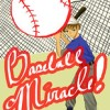 "Baseball Miracle • <a style=""font-size:0.8em;"" href=""http://www.flickr.com/photos/96554698@N02/9042946134/"" target=""_blank"">View on Flickr</a>"