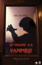 "My Teacher is a Vampire • <a style=""font-size:0.8em;"" href=""http://www.flickr.com/photos/96554698@N02/14953478757/"" target=""_blank"">View on Flickr</a>"