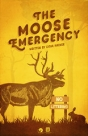 "P2L_Simonds_TheMooseEmergency • <a style=""font-size:0.8em;"" href=""http://www.flickr.com/photos/96554698@N02/21067879245/"" target=""_blank"">View on Flickr</a>"