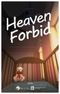 "P2L_Wehmeier_Heaven Forbid - Poster • <a style=""font-size:0.8em;"" href=""http://www.flickr.com/photos/96554698@N02/20881083159/"" target=""_blank"">View on Flickr</a>"