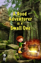 "A Good Adventurer is a Small One • <a style=""font-size:0.8em;"" href=""http://www.flickr.com/photos/96554698@N02/9040694069/"" target=""_blank"">View on Flickr</a>"