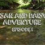 Susan & Daisy's Adventure: Episode 1