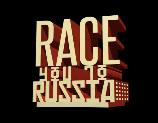 Race You To Russia