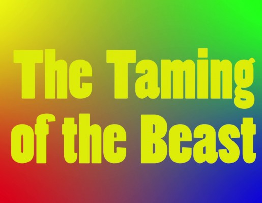 The Taming of the Beast