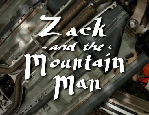 Zack and the Mountain Man