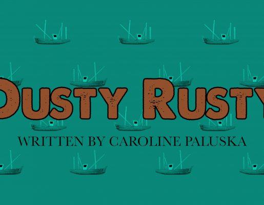 Dusty Rusty